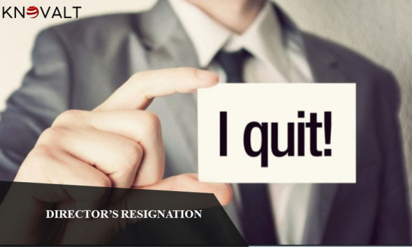Resignation by Director, Resign, quit, resigning